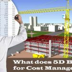 What does 5D BIM mean for Cost Managers?